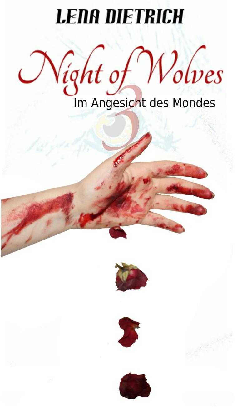 Night of Wolves 3 - Im Angesicht des Mondes