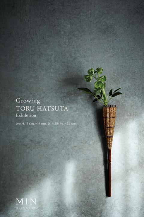 "TORU HATSUTA ""Growing"" at MIN 2019.4.11-14 & 4.18-21"