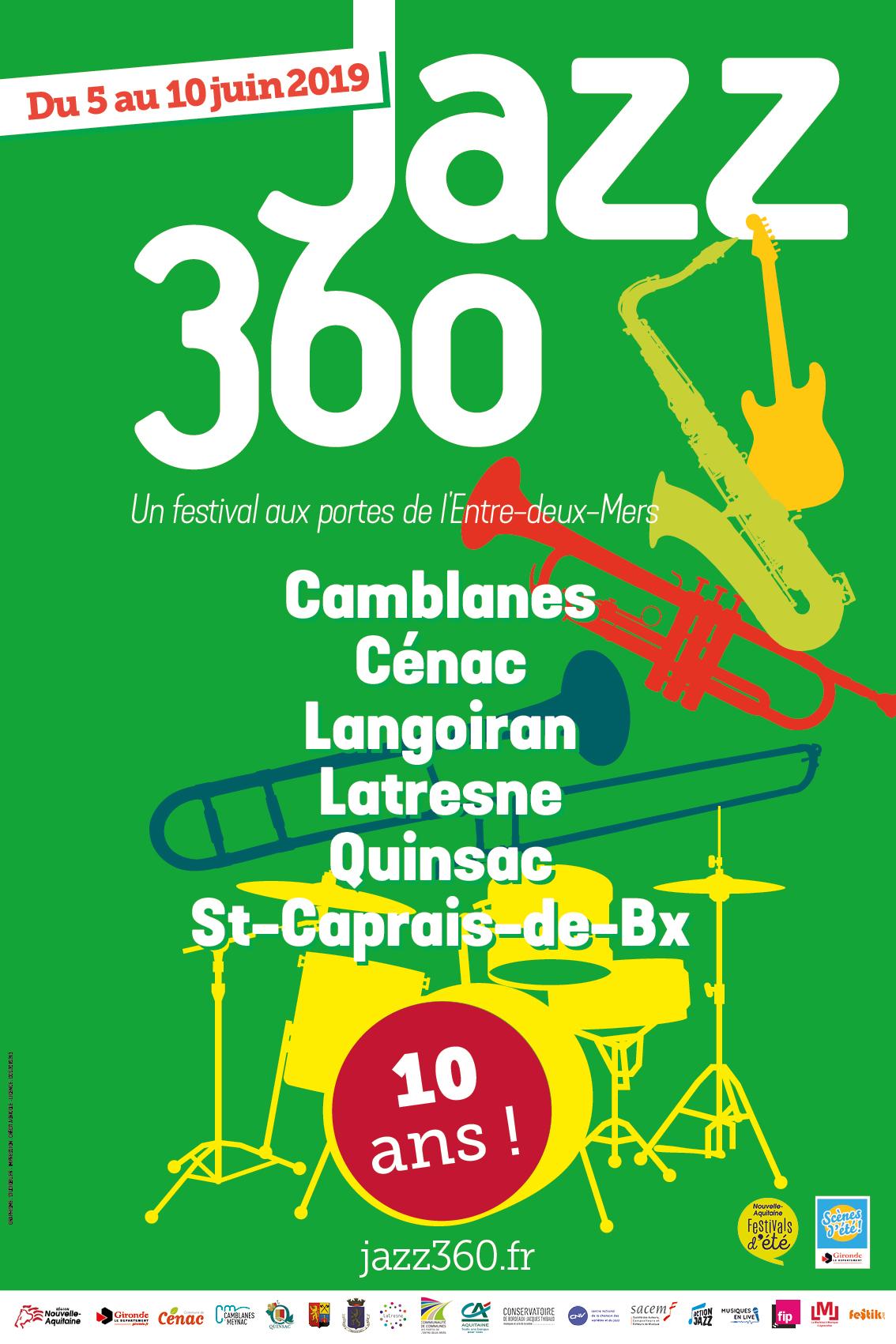 """Bandeau """"Un Festival aux Portes de l'Entre-Deux-Mers""""; Festival JAZZ360 2019 """"10 ans"""". Du 5 juin au 10 juin 2019"""