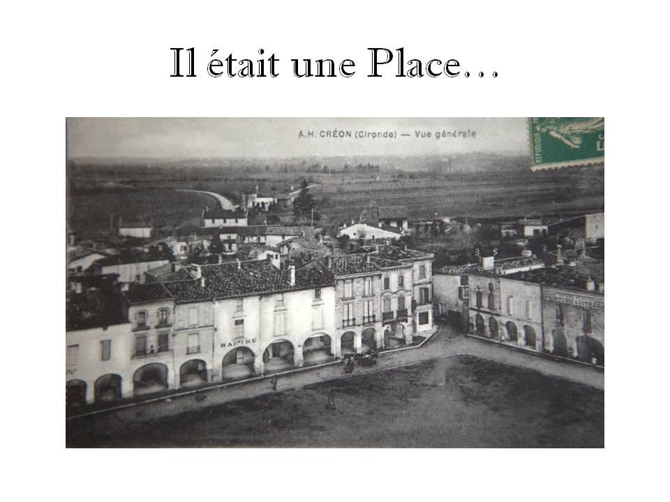 Vue aérienne de la Place de la Prévôté, Créon. Collection Jean Marie-Darmian