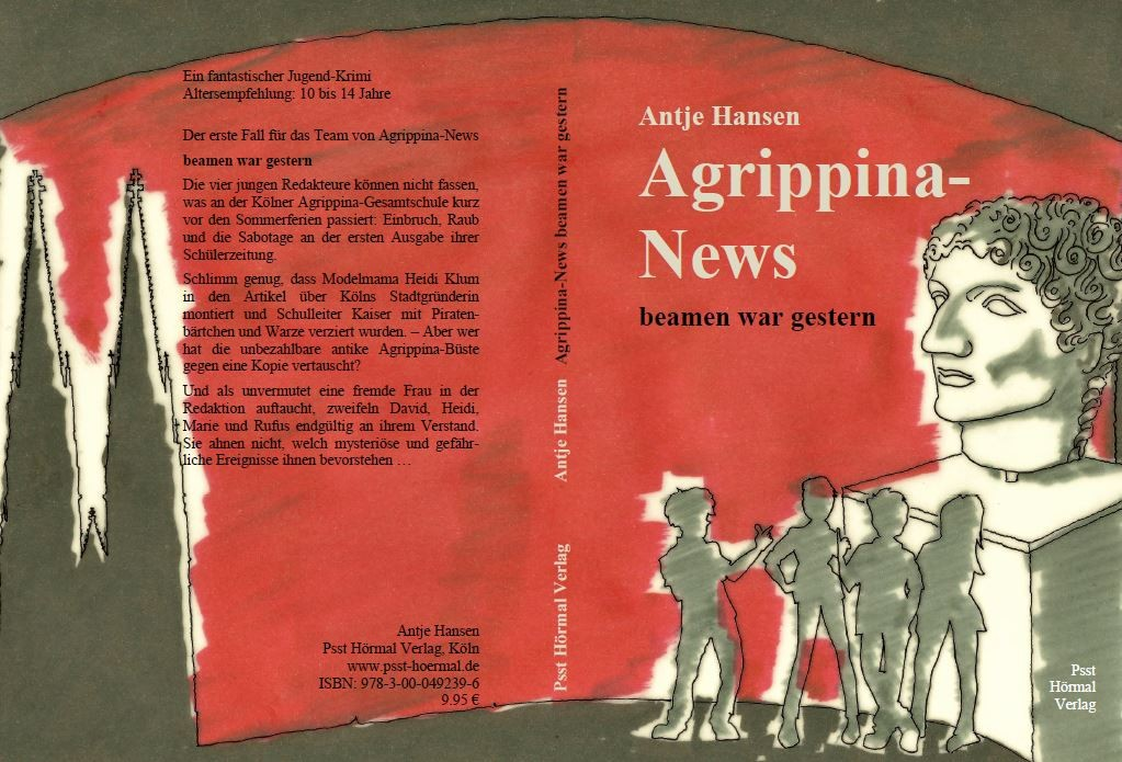 Umschlag Agrippina-News beamen war gestern, Antje Hansen, Psst Hörmal Verlag, Februar 2016
