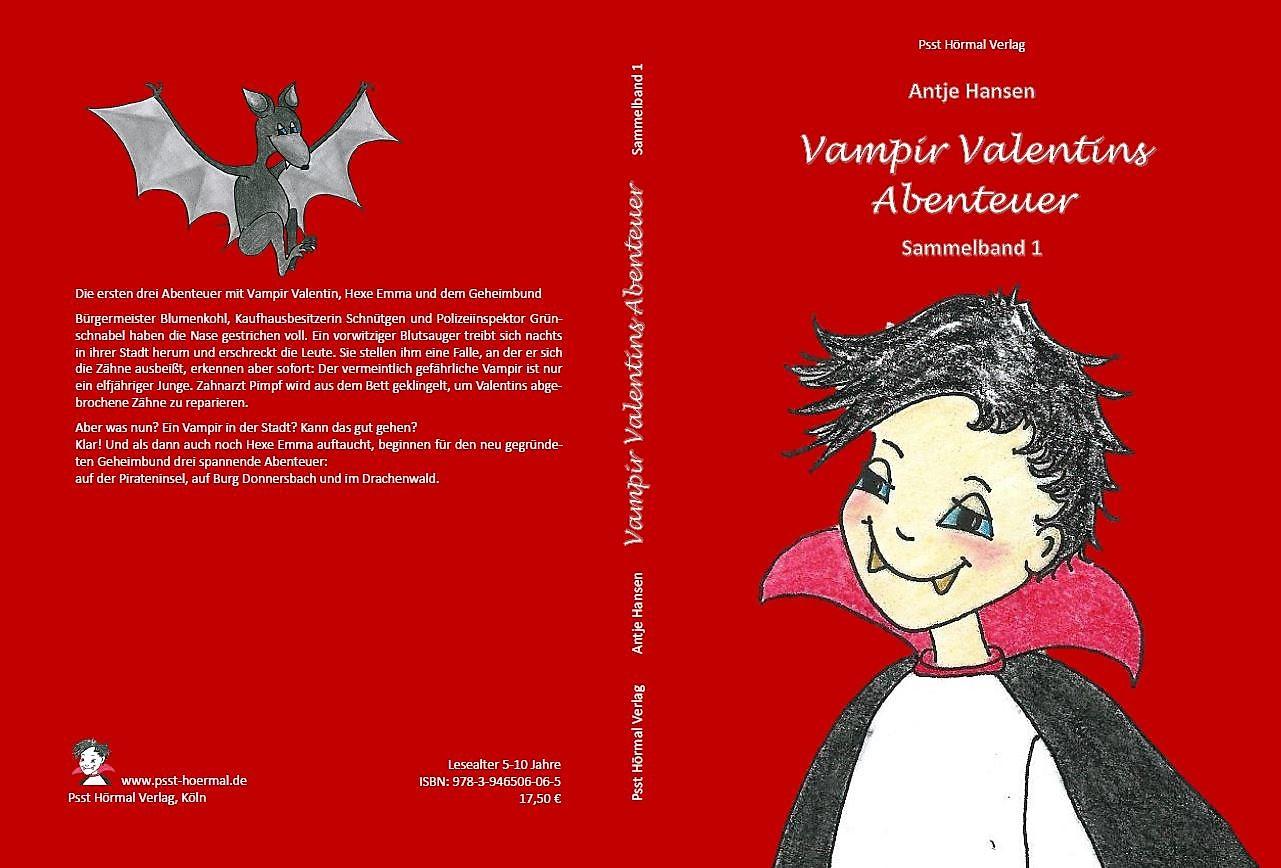 Vampir Valentins Abenteuer, Sammelband 1, Antje Hansen, Psst Hörmal Verlag