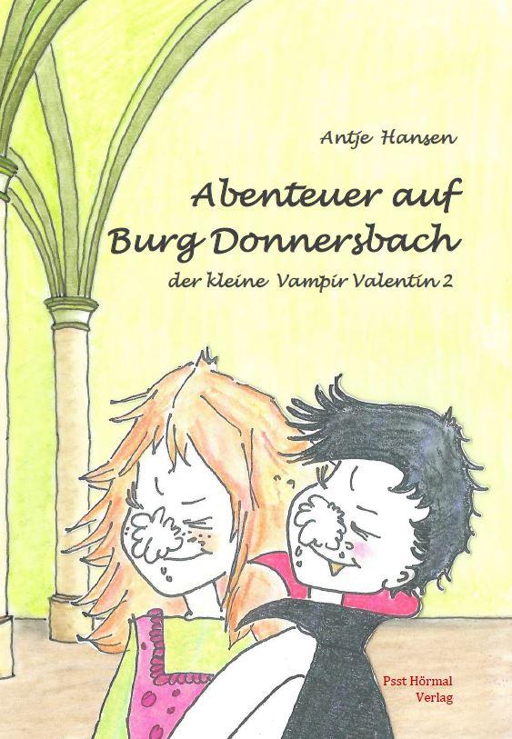 Abenteuer auf Burg Donnersbach, der kleine Vampir Valentin 2, Antje Hansen