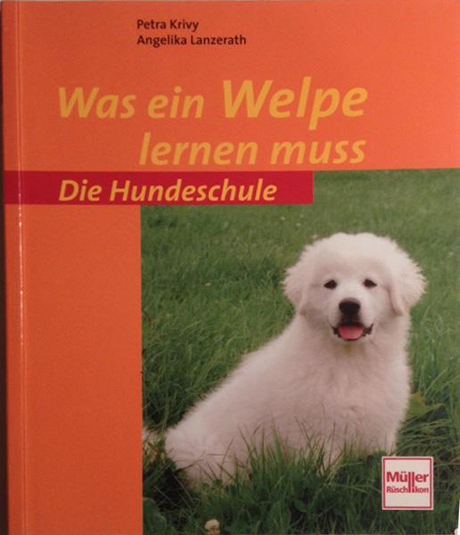 Was ein Welpe lernen muss. Die Hundeschule. ISBN 978-3-275-01689-1