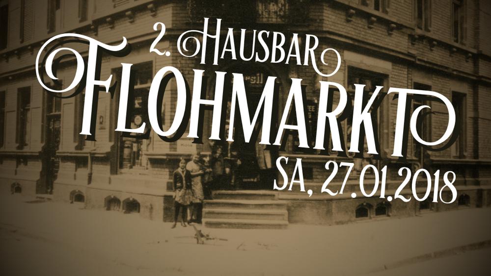 2. Hausbar Flohmarkt - 27.01.2018 ab 10 Uhr