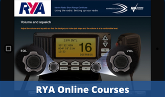 RYA Online Courses - RYA VHF Marine Radio Online Course, RYA Professional Practices & Responsibilities Course, RYA Safeguarding Course, RYA CEVNI inland waterways eTest, RYA Day Skipper Theory Online Course, RYA Yachtmaster Offshore Theory Online Course