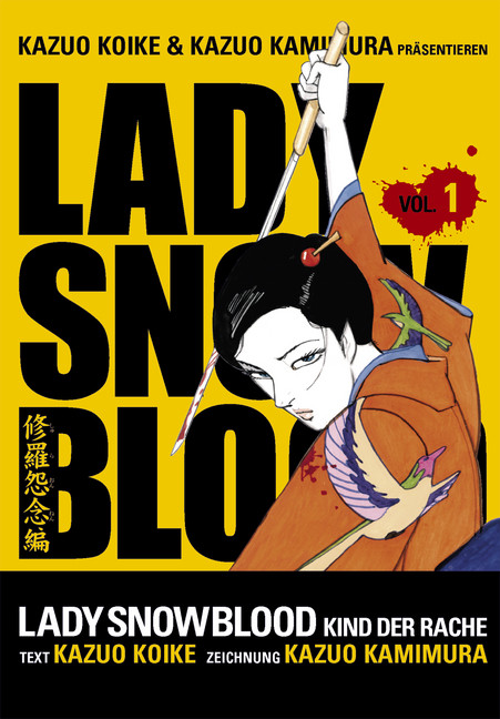 «Lady Snowblood» von Kazuo Koike und Kazuo Kamimura (Carlsen)