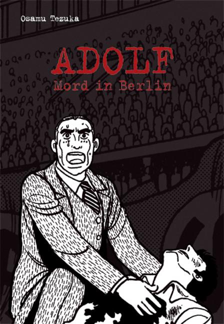 «Adolf» von Osamu Tezuka (Carlsen)