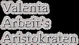 Valenta  Arbeit's  Aristokraten
