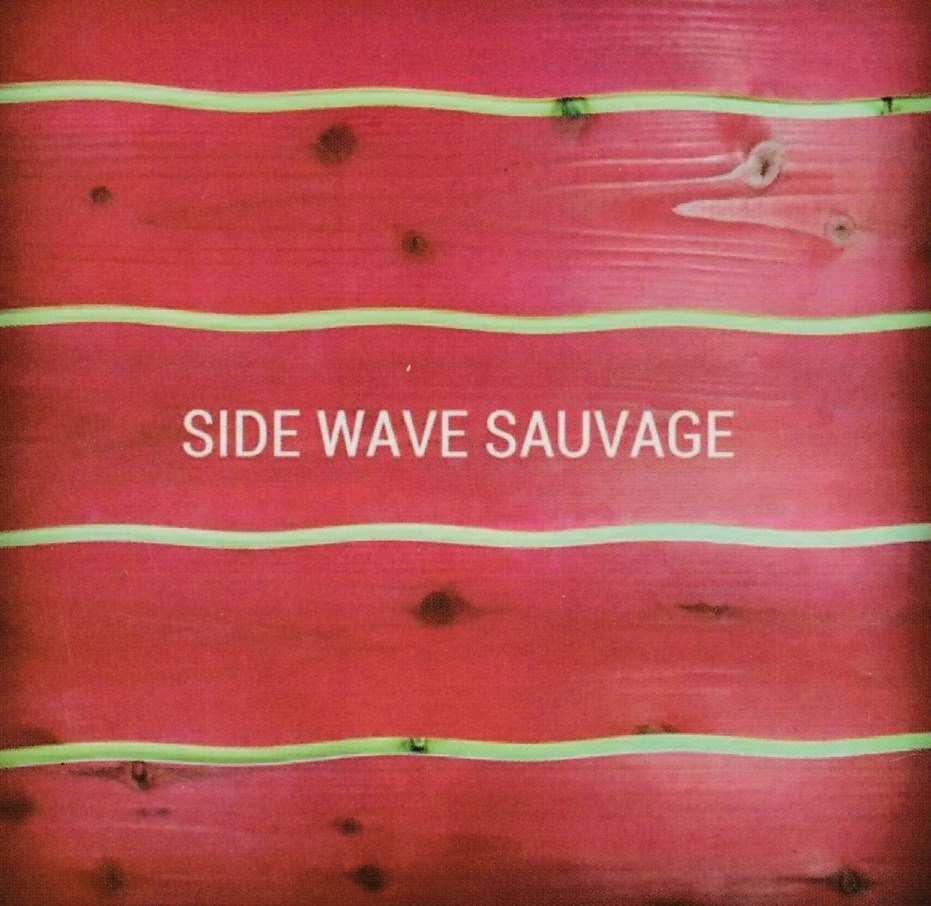 SIDE  WAVE  SAUVAGE