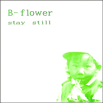 "Stay Still 7"" single (sold out)"