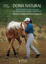 Libros Elisabeth de Corbigny: Doma Natural 1 (Equitación Etológica) en Español