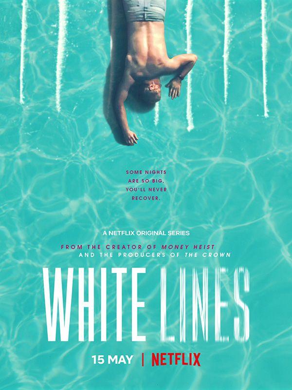 White Lines (3 ép) / Netflix