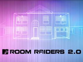 Room Raiders (1 épisode) / MTV