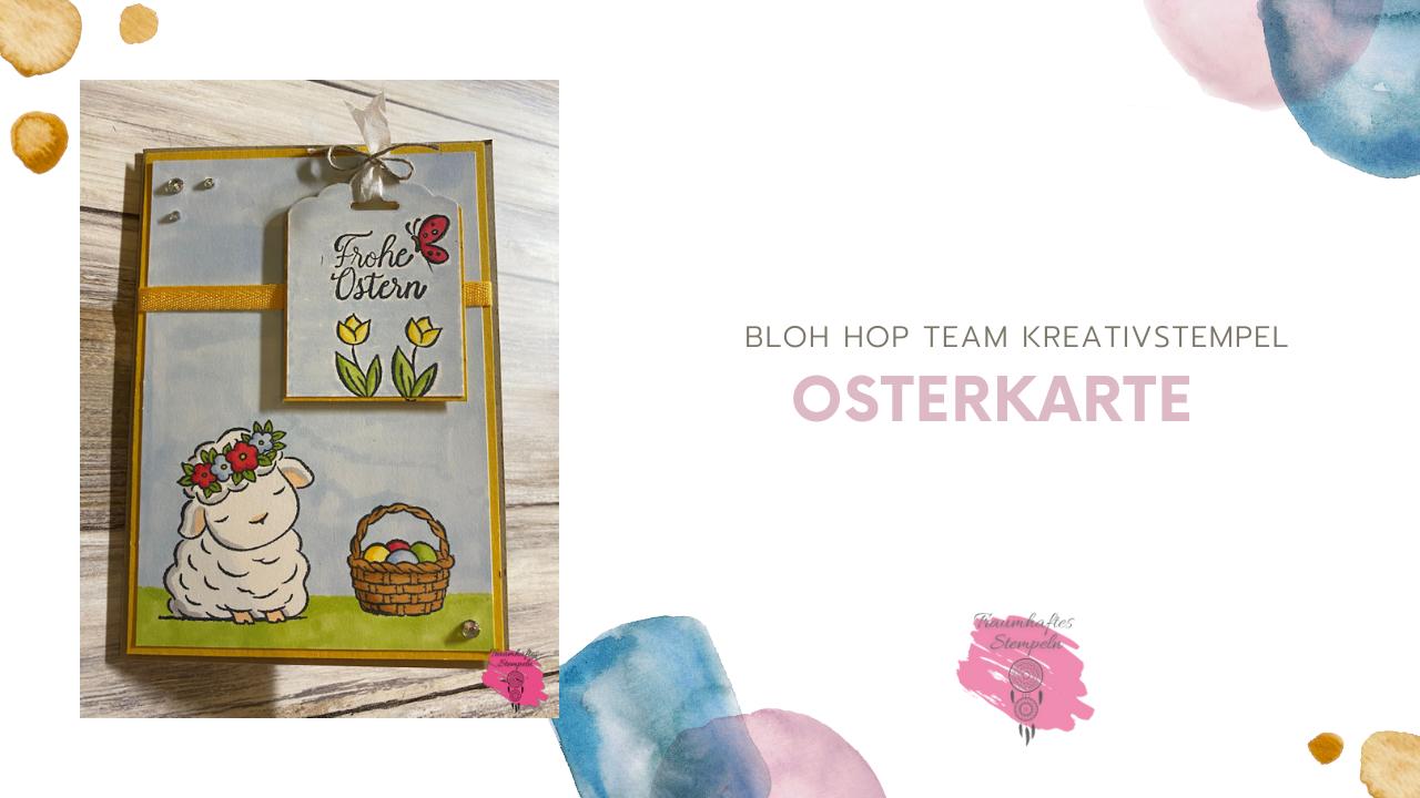 Blog Hop Team Kreativstempel - Ostern
