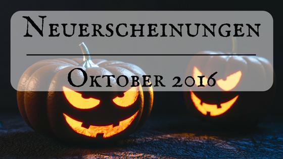 [Neuerscheinungen] Oktober 2016 | Verlagsbücher und BartBro-Releases
