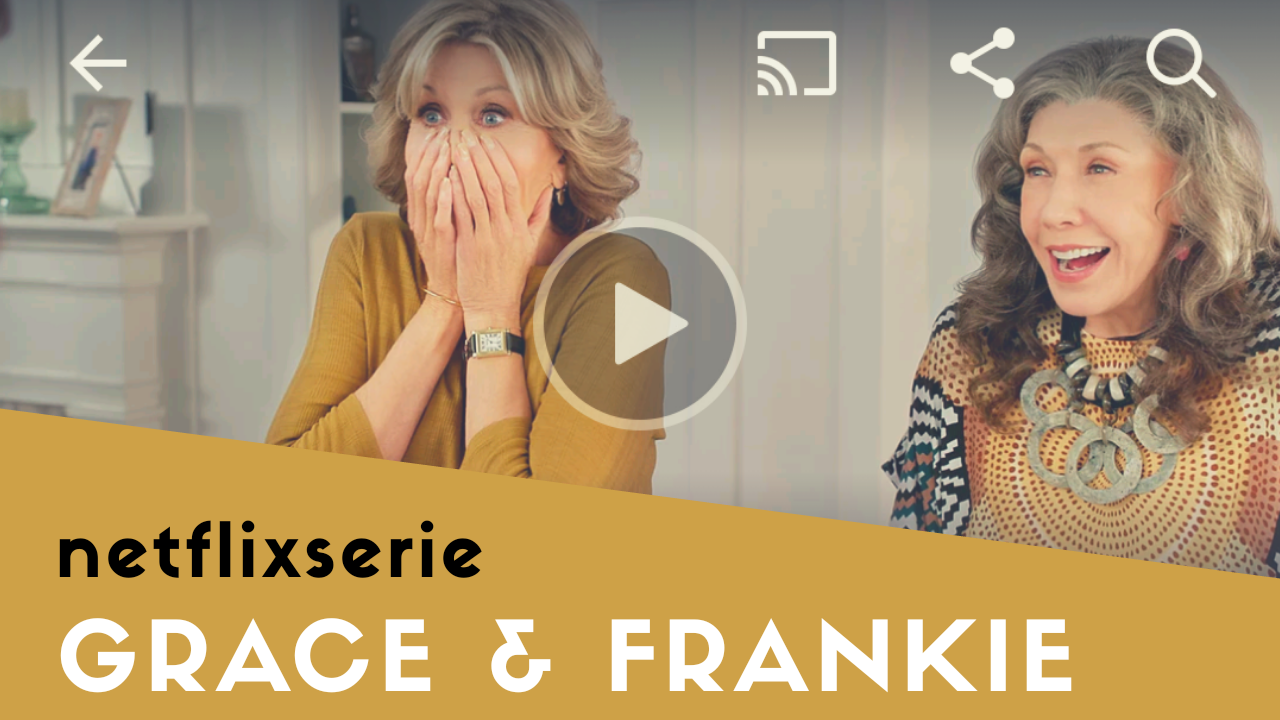 Netflixserie: Grace and Frankie