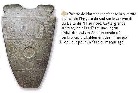La palette de Narmer ou grande palette de Hiérakonpolis