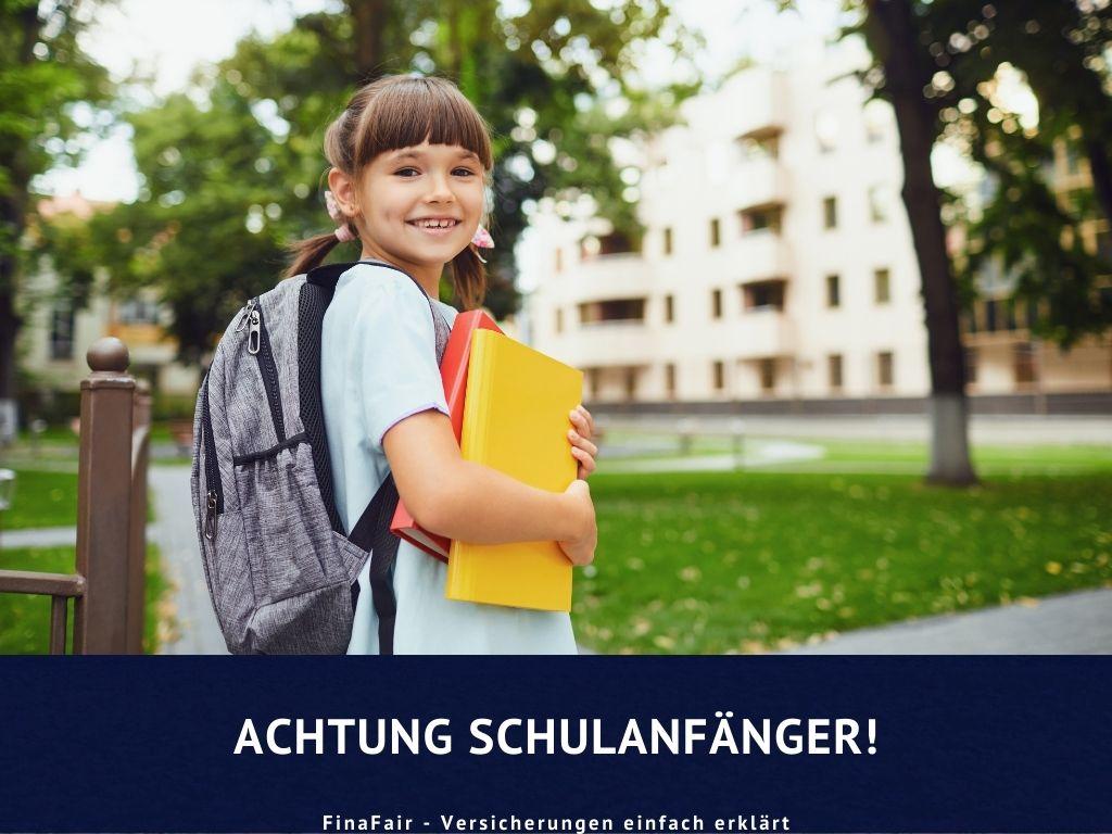 Achtung Schulanfänger!