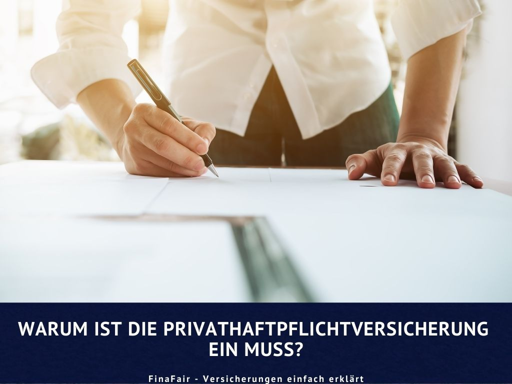 Warum ist die Privathaftpflichtversicherung ein Muss?