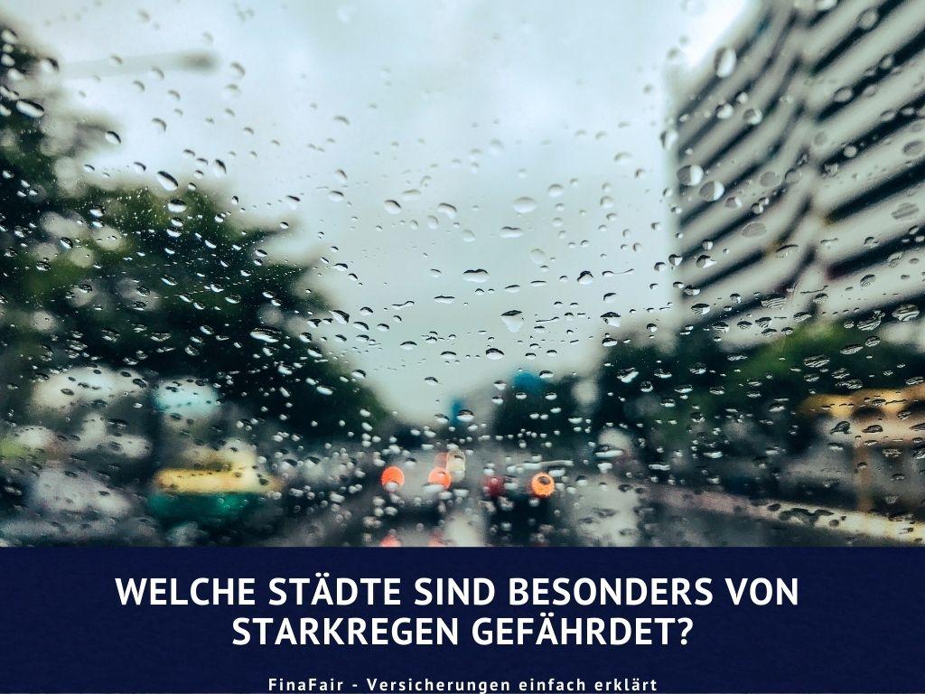 Welche Städte sind besonders starkregengefährdet?