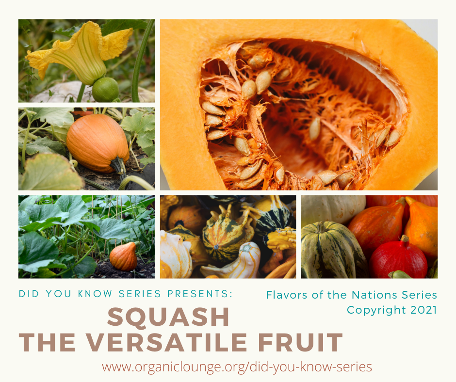 Squash, The Versatile Fruit