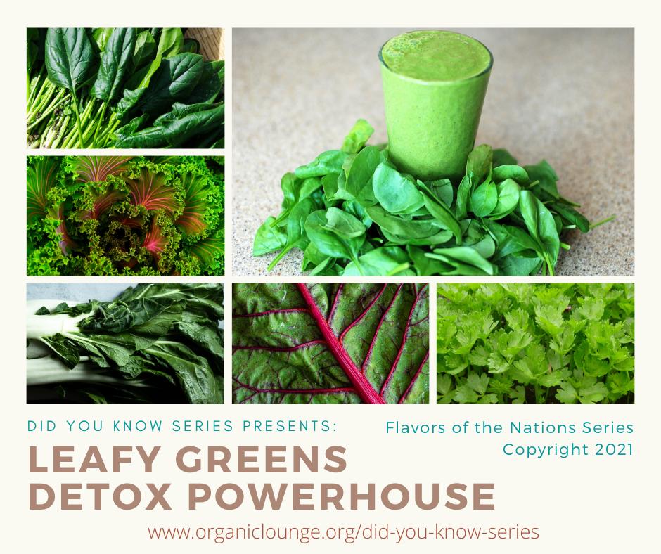 Leafy Greens, Detox Powerhouse