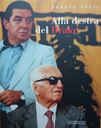 Franco Gozzi Alla destra del Drake