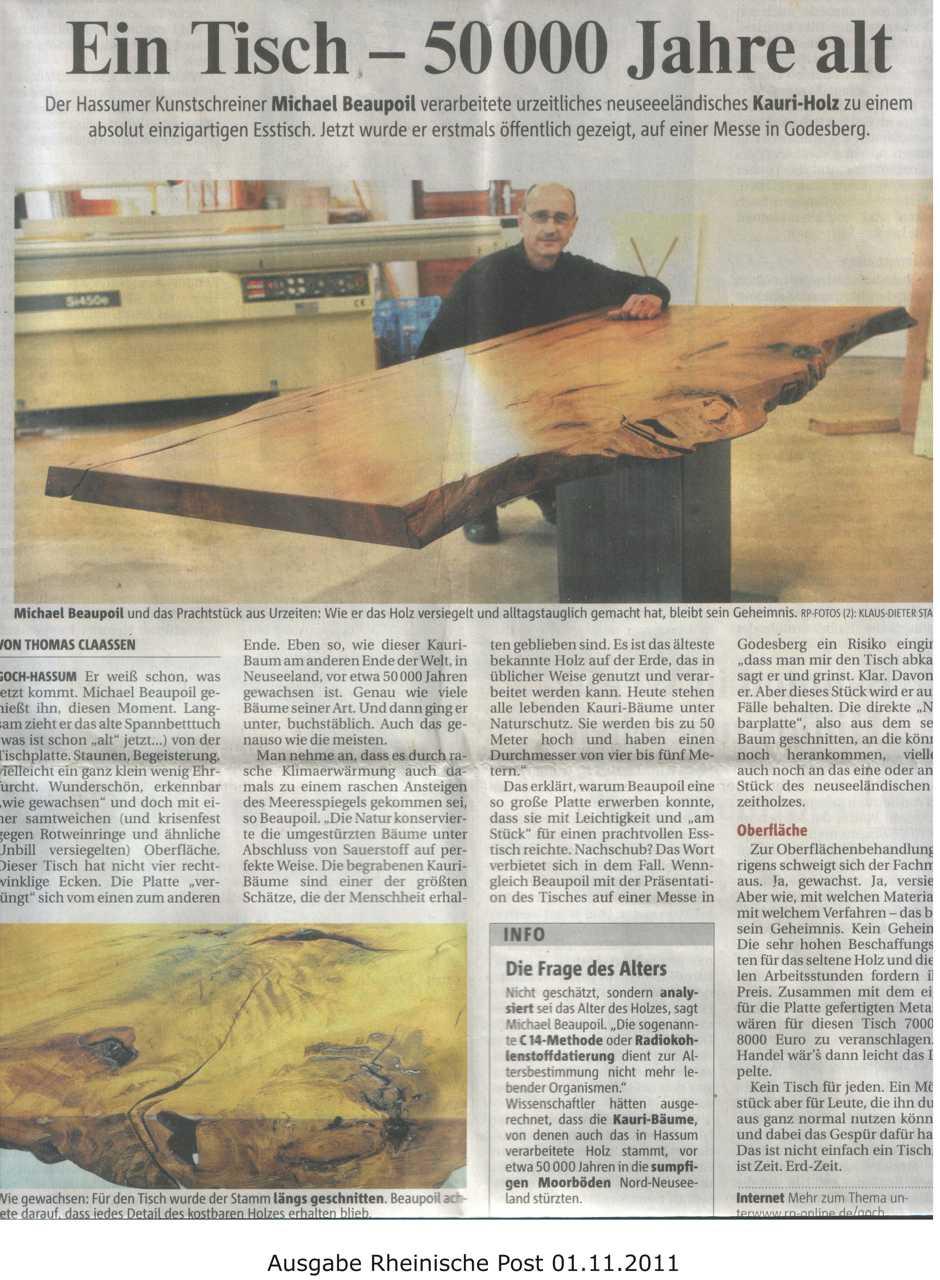 Presse Rheinische Post Tisch 50000 Jahre alt, Kunstschreiner Michael Beaupoil verarbeitet neuseeländisches Kauri Holz zu absolut einzigartigen Esstisch