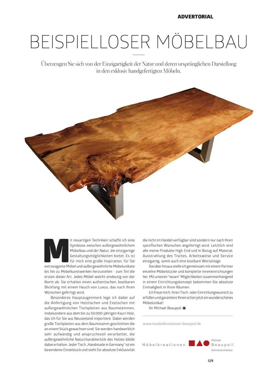 Presse Lifestyle Magazin beispielloser Möbelbau in handgefertigten exklusiven Möbeln mit der Einzigartigkeit der Natur von Michael Beaupoil