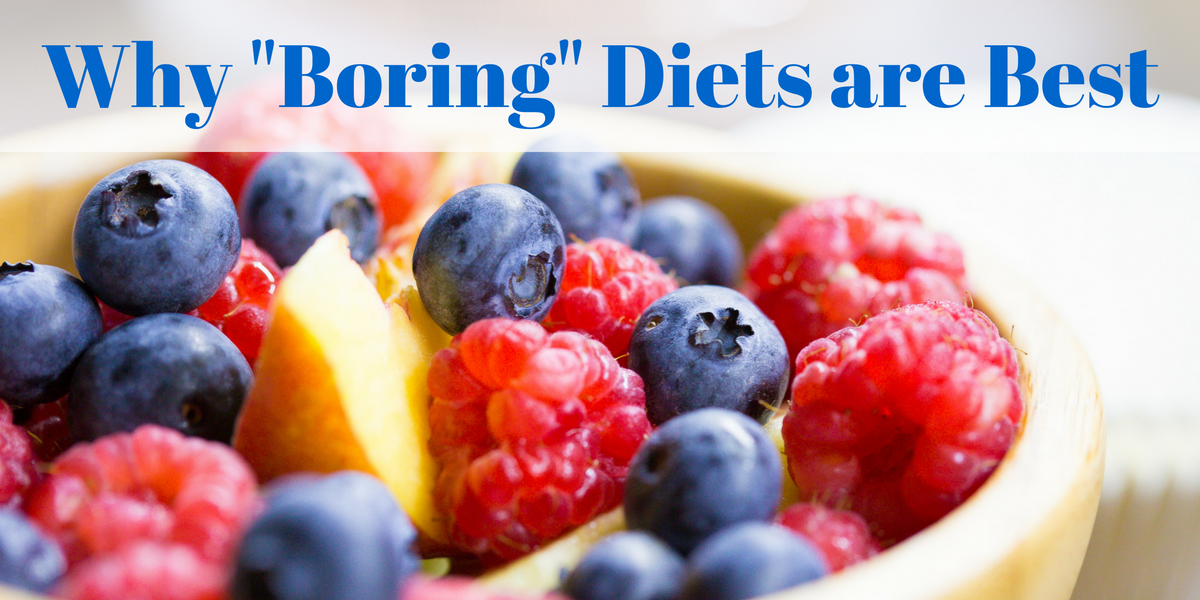"""Boring"" diets are not what you think and may just lead to success in the war on weight."