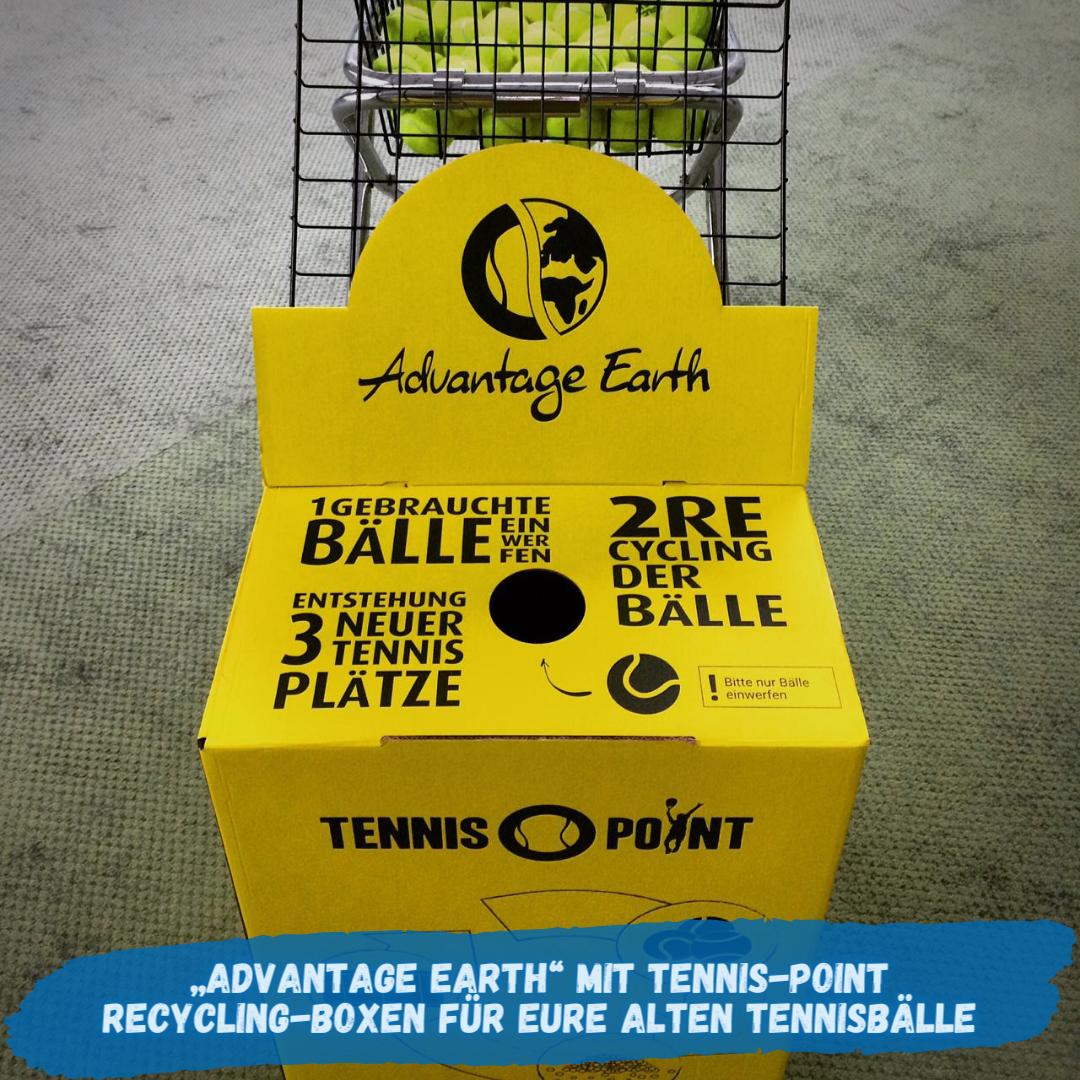 Advantage Earth mit Tennis-Point - Recycling-Boxen für eure alten Tennisbälle!