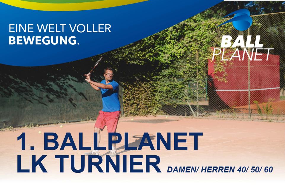 Jetzt anmelden  - 1. Ballplanet LK Turnier der Alterklassen 30, 40 & 50 am 14.08. beim 1. TC Magdeburg