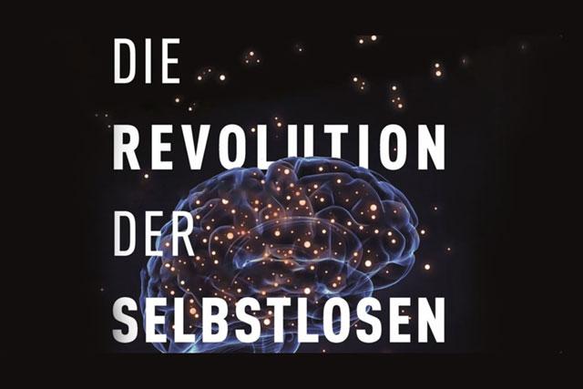 Die Revolution der Selbstlosen  (Film)