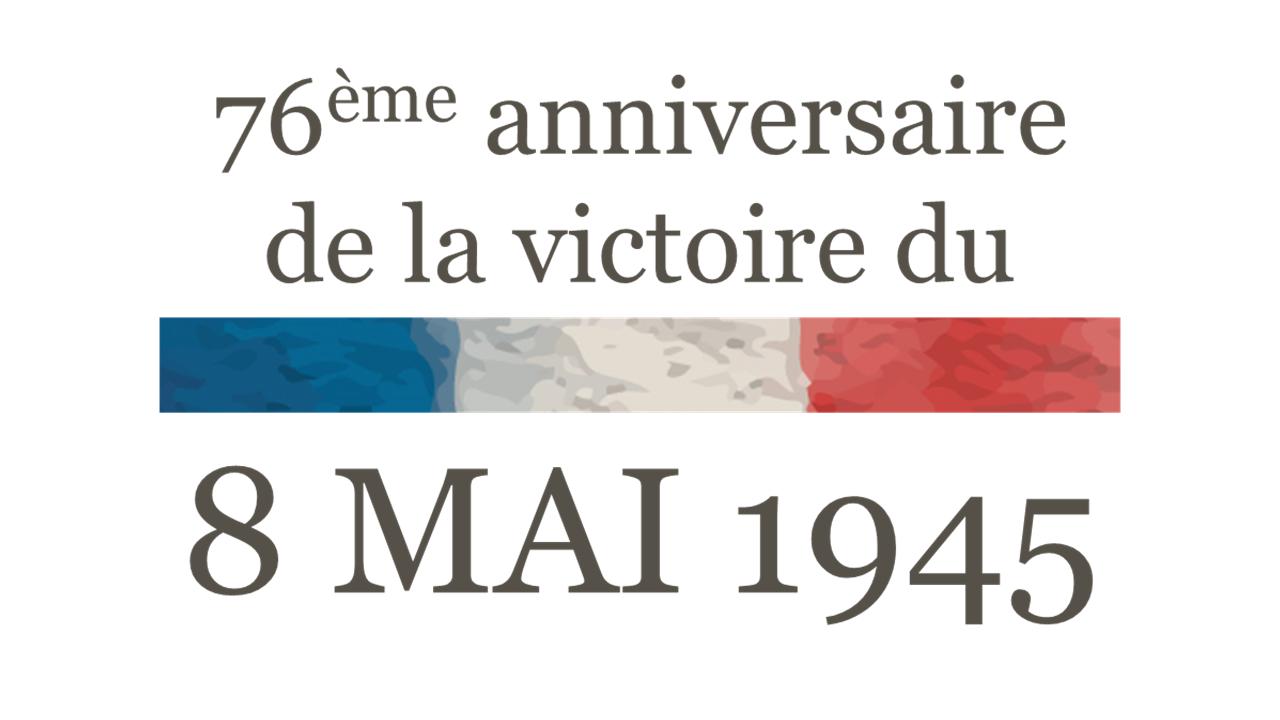 76ème anniversaire de la victoire du 8 mai 1945