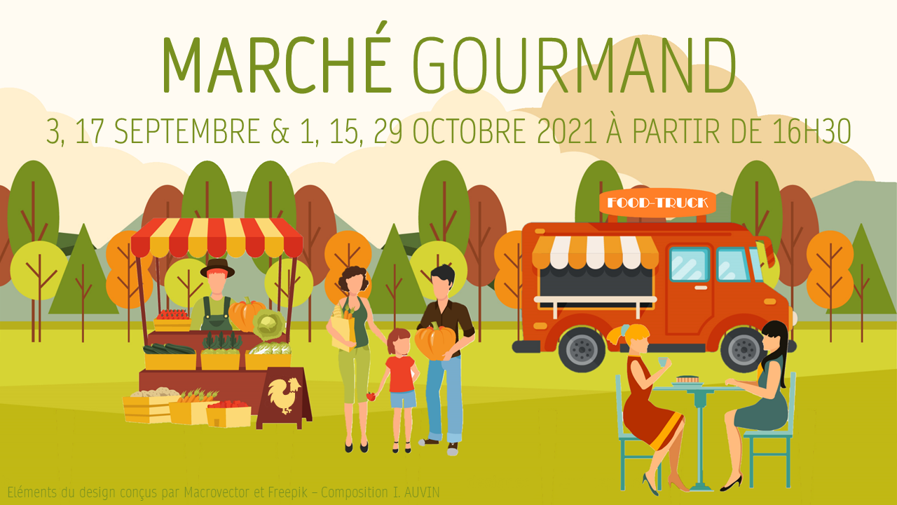 Marché gourmand - Septembre & Octobre 2021