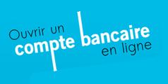 Banque en ligne : ouvrir un compte bancaire en ligne