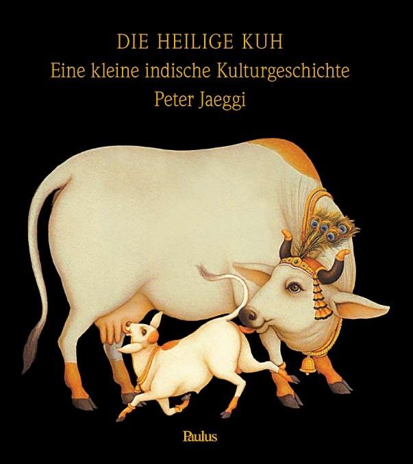 DIE HEILIGE KUH – Erstes deutschsprachiges Buch zum Thema