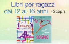 Libri per bambini da 12 a 16 anni