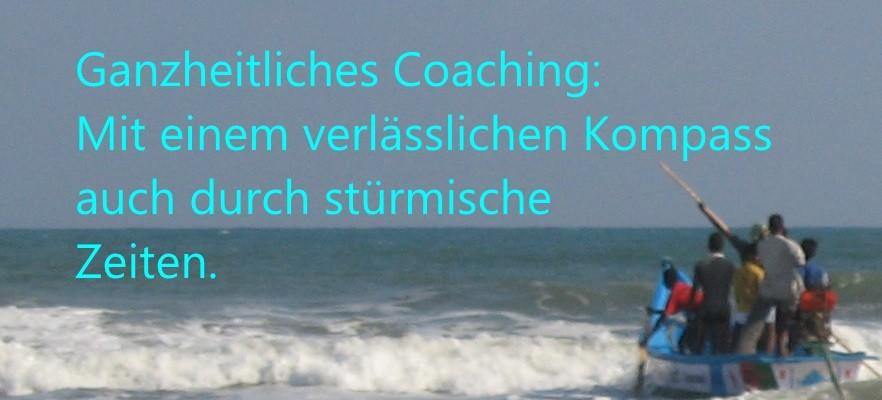Ganzheitliches Coaching: Mit einem verlässlichen Kompass auch durch stürmische Zeiten.