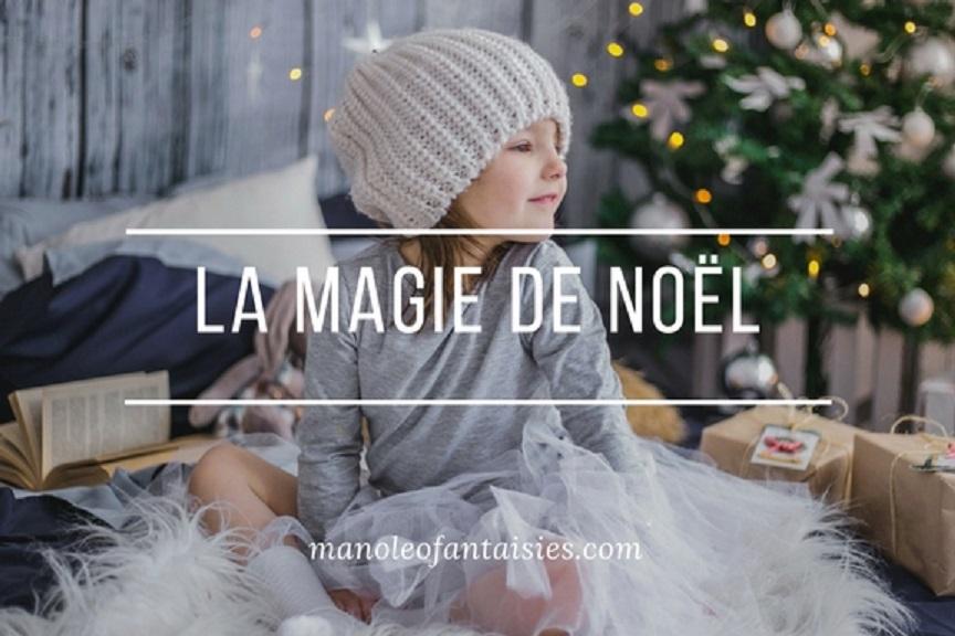 La magie de noel blog