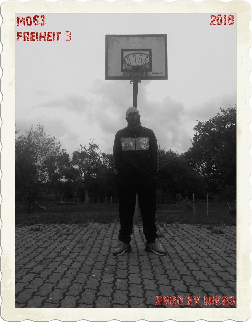 Mo63 - Freiheit 3 (Prod by Nikos)