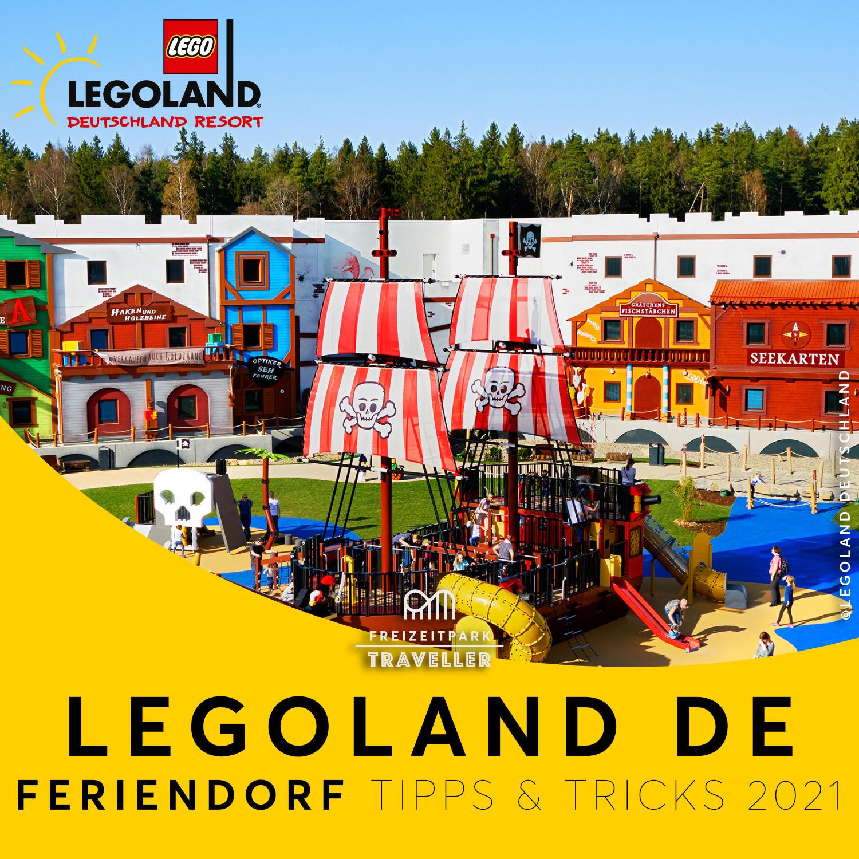 LEGOLAND Feriendorf Tipps & Tricks 2021