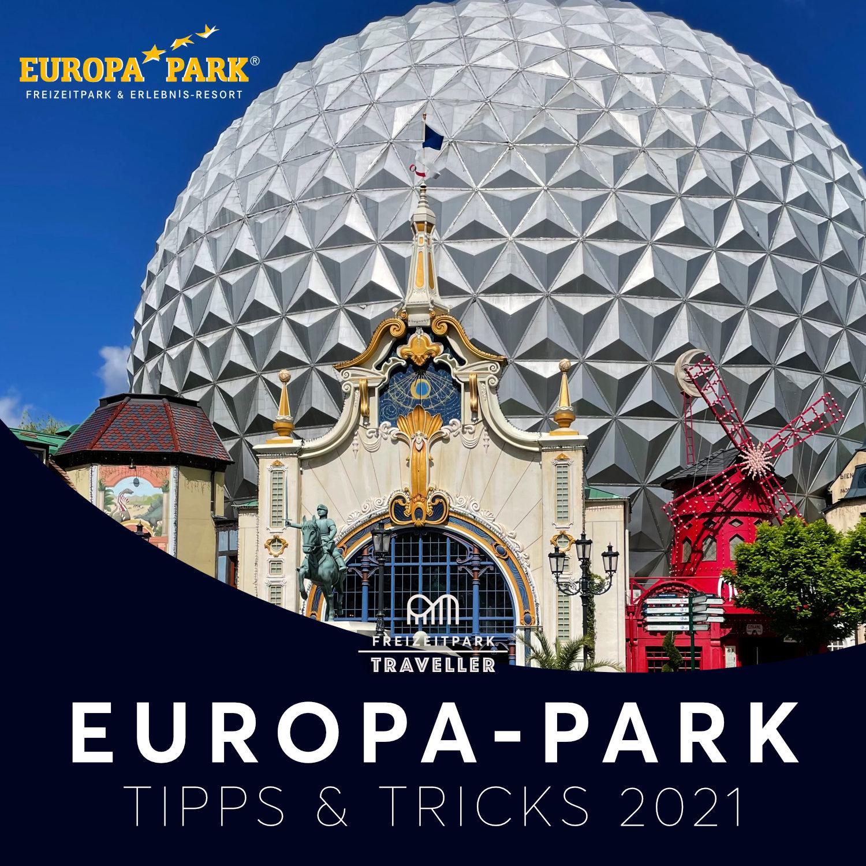 Europa-Park Tipps & Tricks 2021