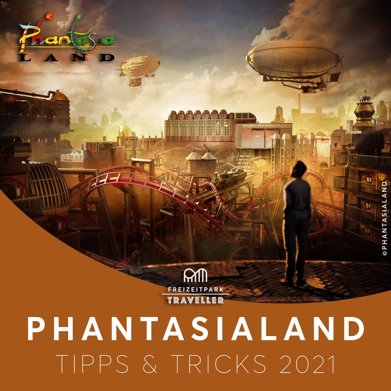 Phantasialand Tipps & Tricks 2021