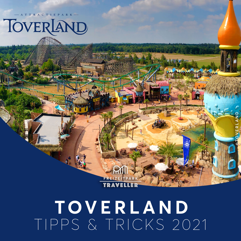 Toverland Tipps & Tricks 2021