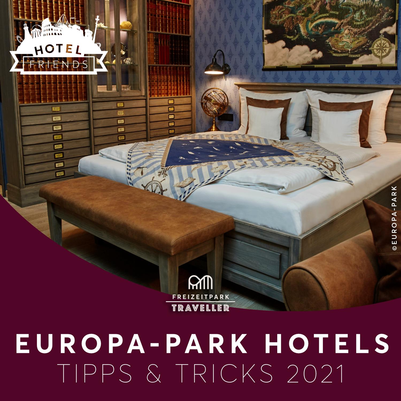 Europa-Park Hotels Tipps & Tricks 2021