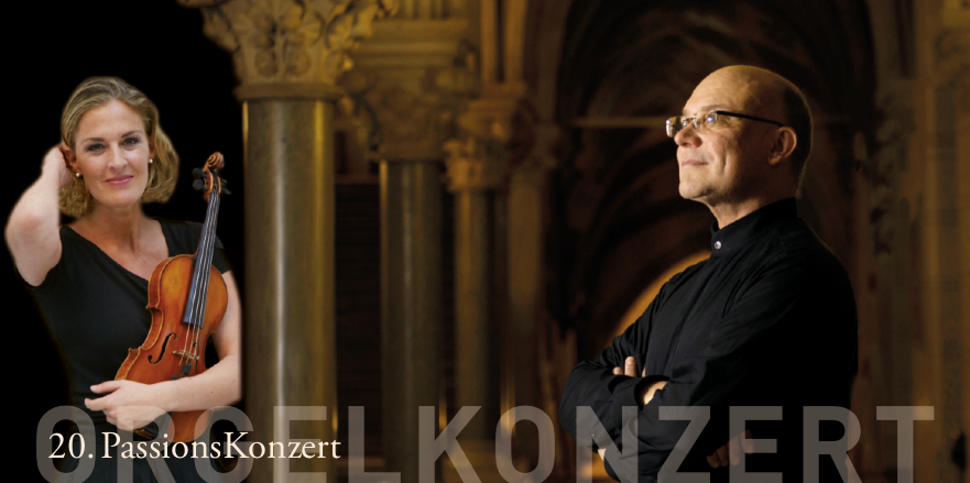 20. PassionsKonzert   Daniela Preimesberger, Violine & Wolfgang Horvath, Orgel