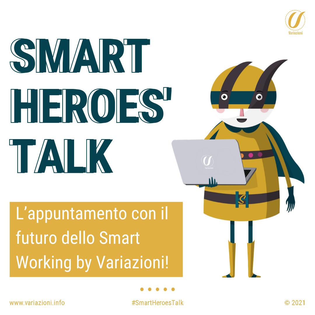 Variazioni lancia gli SMART HEROES' TALK