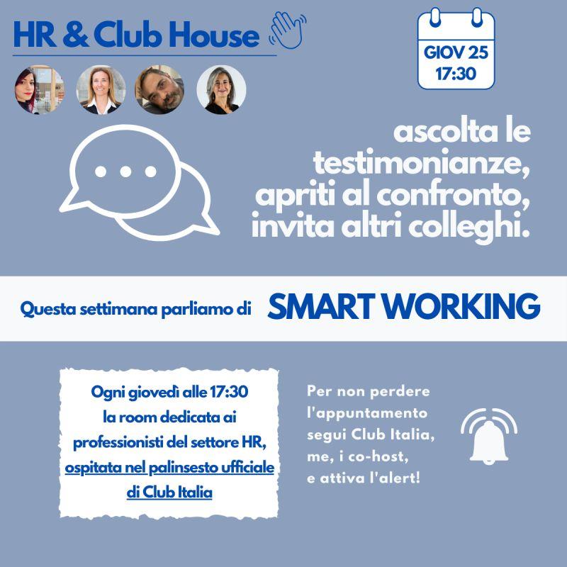 Giovedì 25 alle 17:30 parliamo di Smart Working nella room HR di Club Italia su Clubhouse